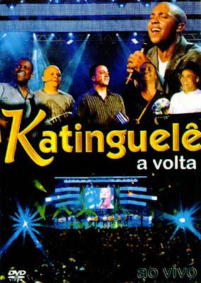 Katinguelê - A Volta Ao Vivo - DVDRip