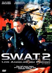 Baixe imagem de S.W.A.T. 2: Los Angeles Em Perigo (Dublado) sem Torrent