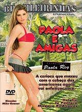 Brasileirinhas - Paola e Amigas - (+18)