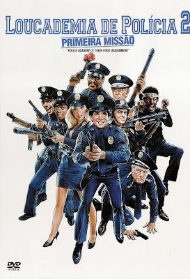 Loucademia de Polícia 2: Primeira Missão - DVDRip Dual Áudio