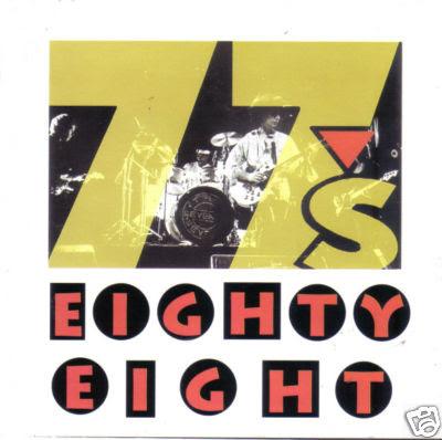The 77s Seventy Sevens Eighty Eight