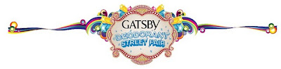 I'm going to the Gatsby Deodorant Street Fair