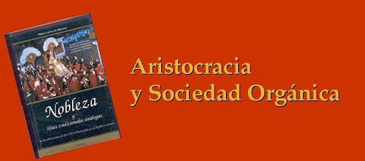 Aristocracia y Sociedad Orgánica