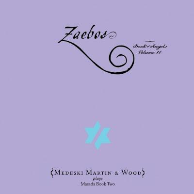Ce que vous écoutez  là tout de suite - Page 40 Zaebos,+Book+of+Angels+Vol.11