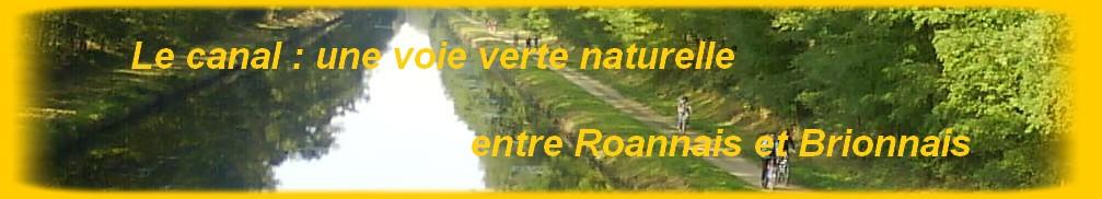 Le canal : une voie verte naturelle entre Roannais et Brionnais