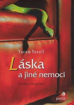 Yoram Yovell: Láska a jiné nemoci