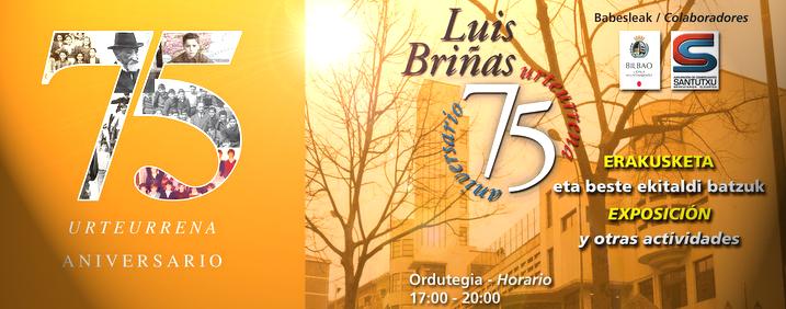LUIS BRIÑAS - 75. URTEURRENA