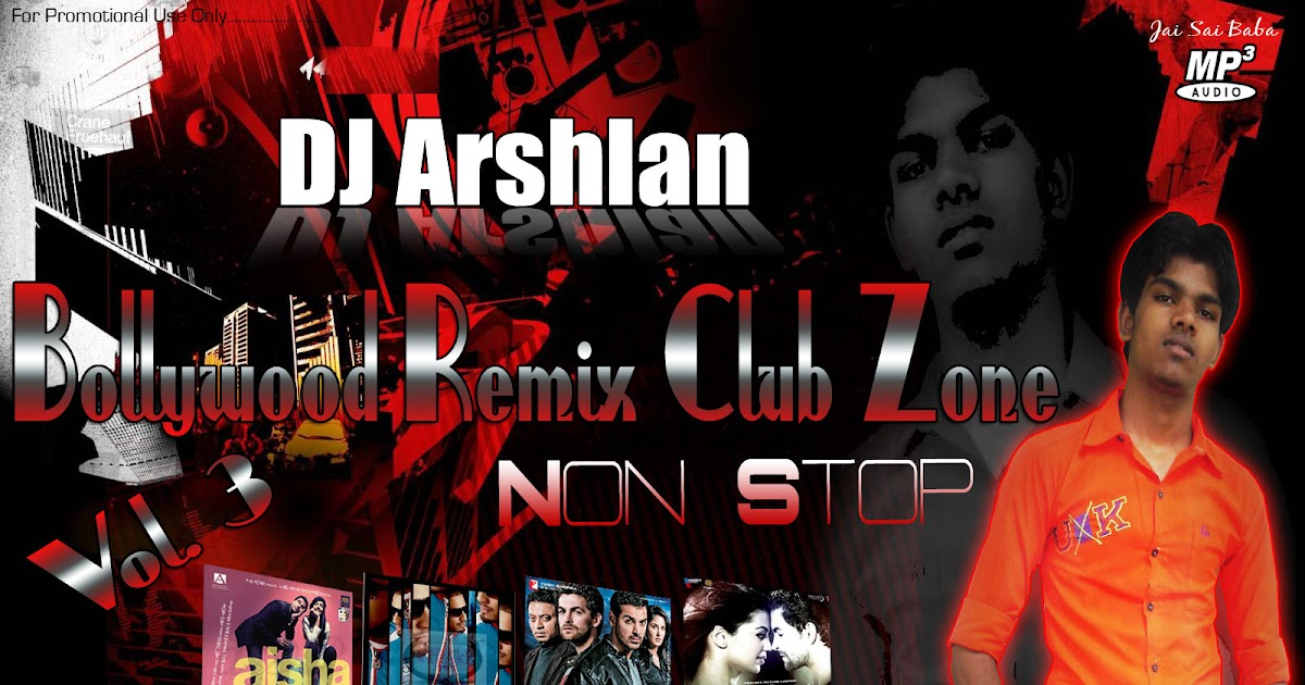 Bollywood remix club zone vol 3 non stop dj arshlan mp3 for Zona 5 mobilia no club download