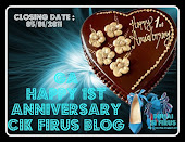 : : GA HAPPY 1st ANNIVERSARY CIK FIRUS BLOG : :