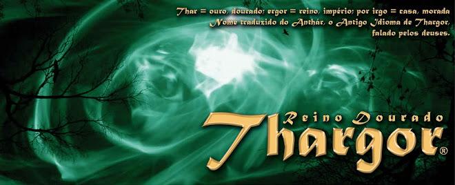 . . . . . . .THARGOR. . . . . . . [O Reino Dourado]