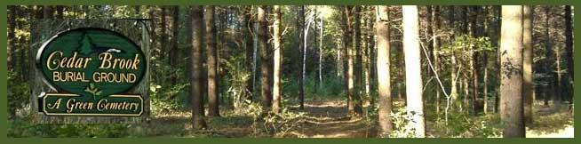 Cedar Brook Burial Ground - natural interment