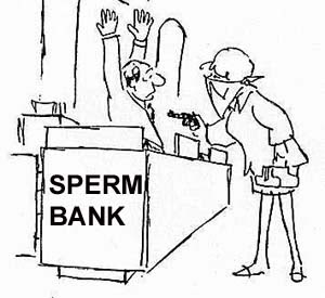 Robbery sperm bank