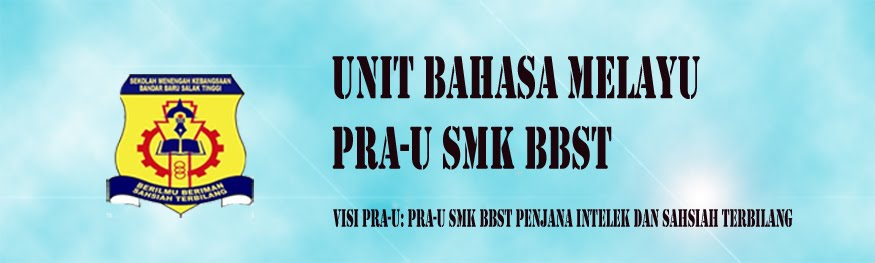 Unit Bahasa Melayu Pra-U SMKBBST