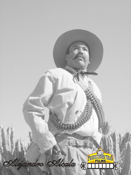 PANCHO VILLA como protagonista ALEJANDRO ALCALA
