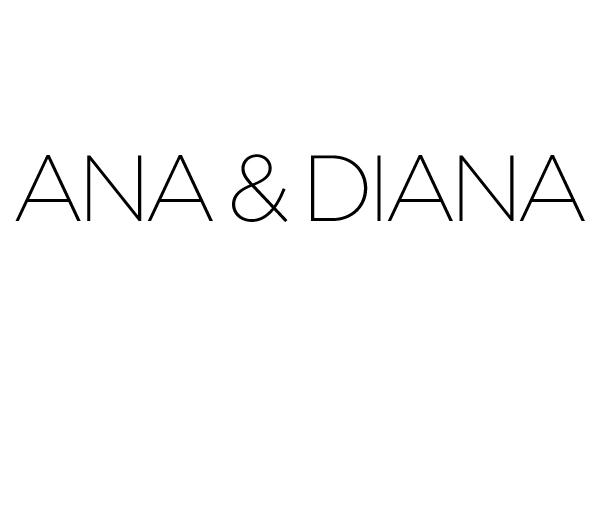 Ana & Diana