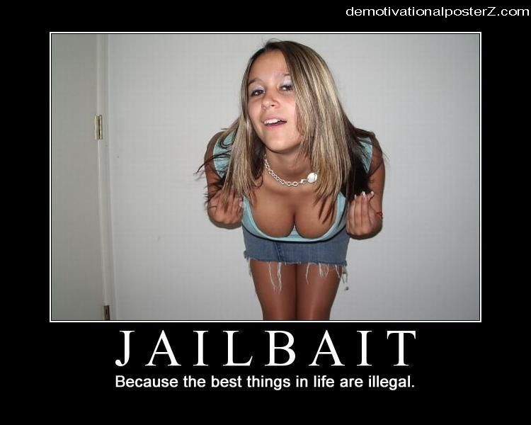 jailbait demotivational poster