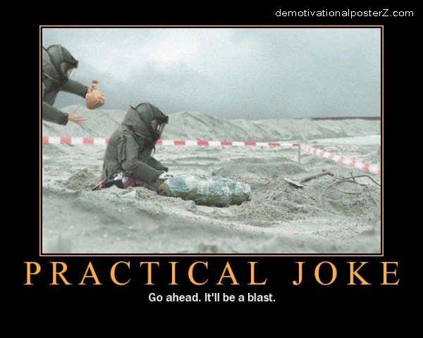 Bomb Squad Practical Joke motivational