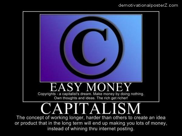 Easy Money - Copyrights - Capitalism