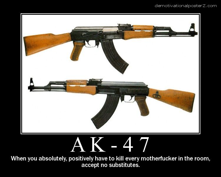AK-47 motivational poster