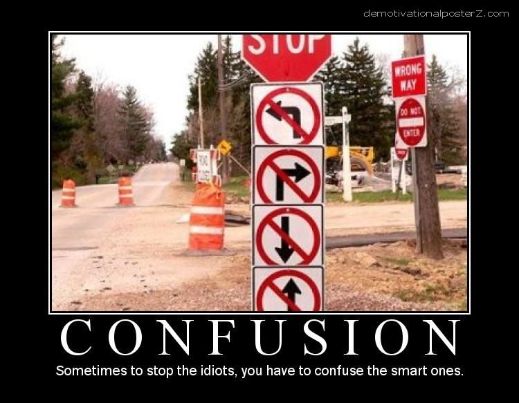 Confusion motivational poster