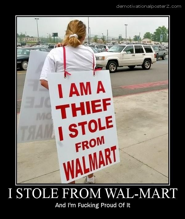 I am a thief, I stole from Walmart
