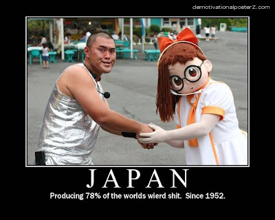 japan Producing 78% of the worlds wierd shit. Since 1952