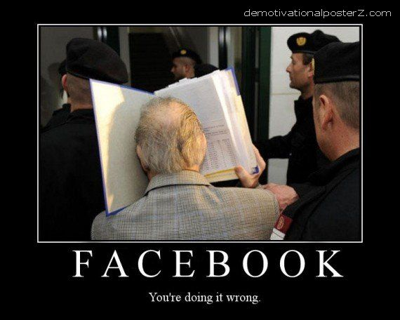Facebook - you're doing it wrong (Fritzl)
