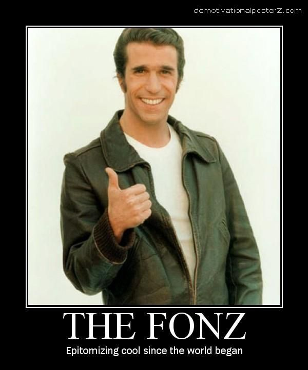 The Fonz - motivational poster