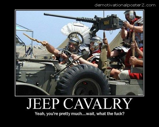 Jeep Cavalry motivational poster demotivator