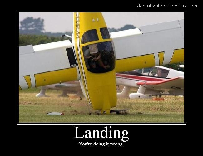 LANDING - you're doing it wrong motivational poster