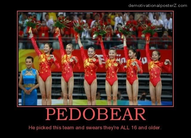 PEDOBEAR - he picked this team and swears they're all 16 and older china gymnastics
