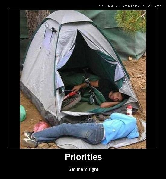 priorities demotivational poster. Labels: demotivational poster