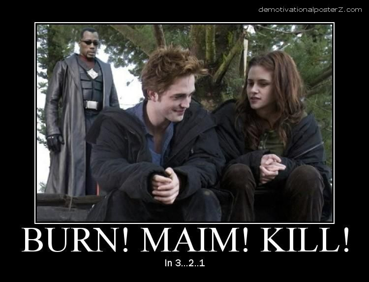 twilight vs blade burn maim kill