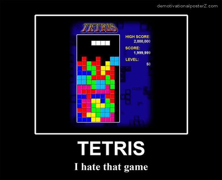 I hate tetris