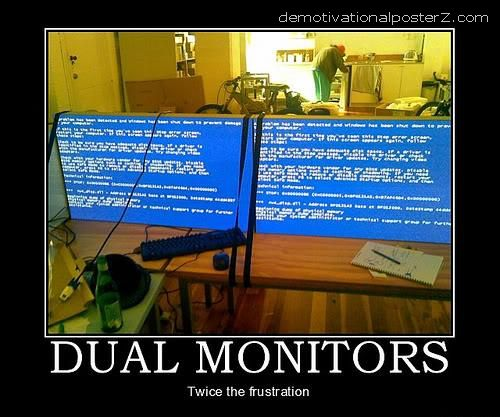 DUAL MONITORS blue screen