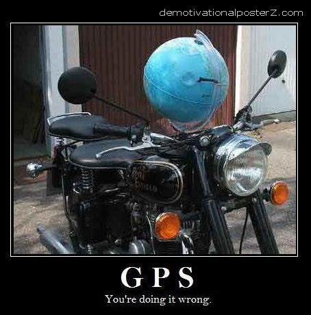 GPS - YOU'RE DOING IT WRONG
