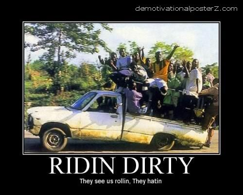 RIDIN DIRTY - they see us rollin, they hatin