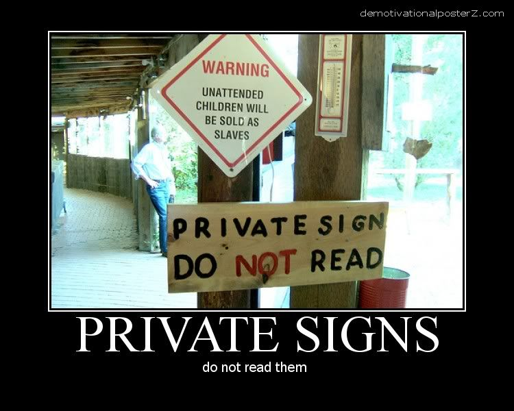 private sign - don't read