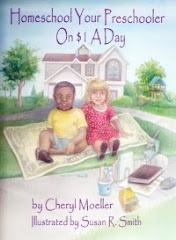 Homeschool Your Preschooler on $1 a Day by Cheryl Moeller, Illustrated by Susan R. Smith
