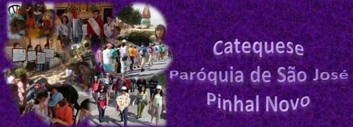 Catequese da Paróquia de São José -  Pinhal Novo