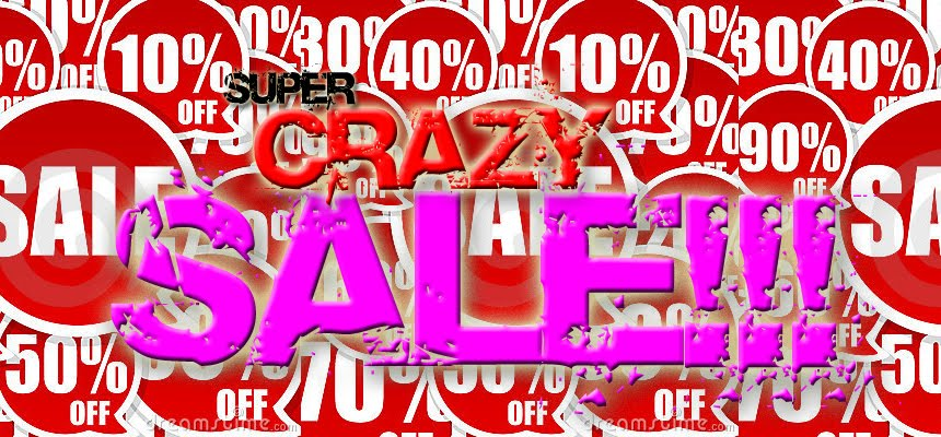 Super crazy sale!