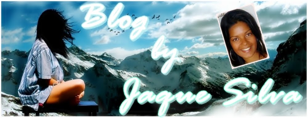 Blog da Jaque Silva