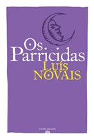 """""""Os Parricidas"""""""