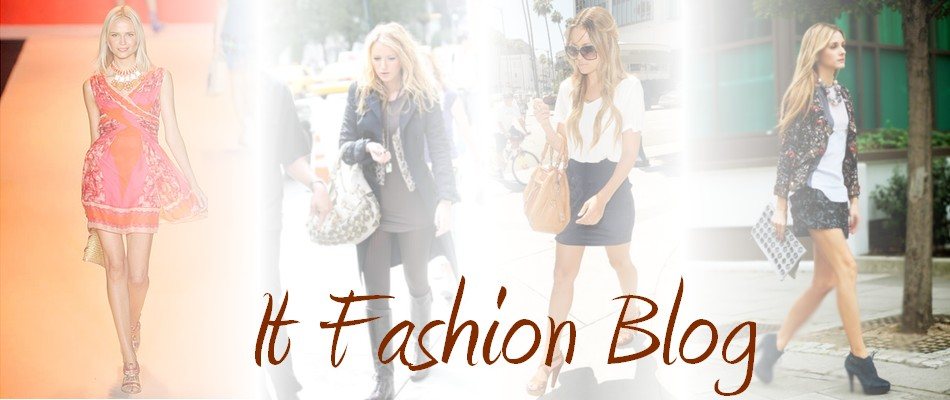 It Fashion Blog