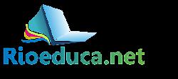 Conheça Rioeduca.net