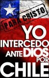Intercediendo por mi Chile
