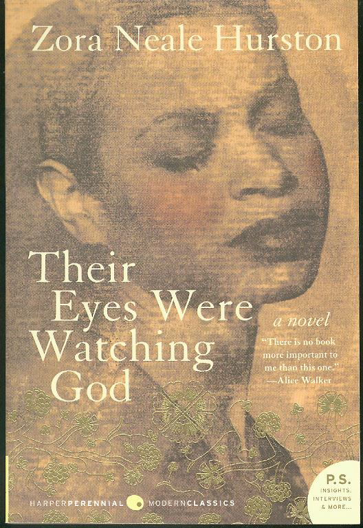 an unfulfilled marriage in zora neale hurstons their eyes were watching god Or at least that's true with zora neale hurston's classic their eyes were watching god tells the and how each marriage shaped her into a sharp and.