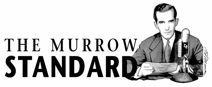 The Murrow Standard