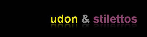 udon & stilettos