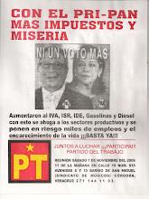 CON PRI-PAN MAS IMPUESTOS Y MISERIA